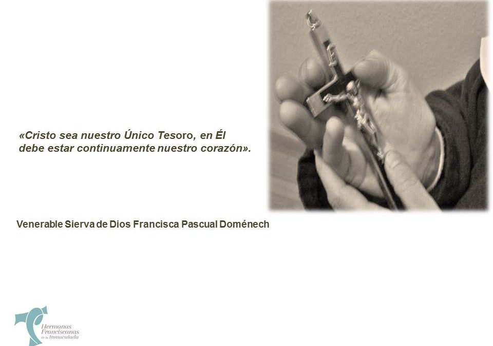 VENERABLE SIERVA DE DIOS                                          MADRE FRANCISCA PASCUAL DOMÉNECH